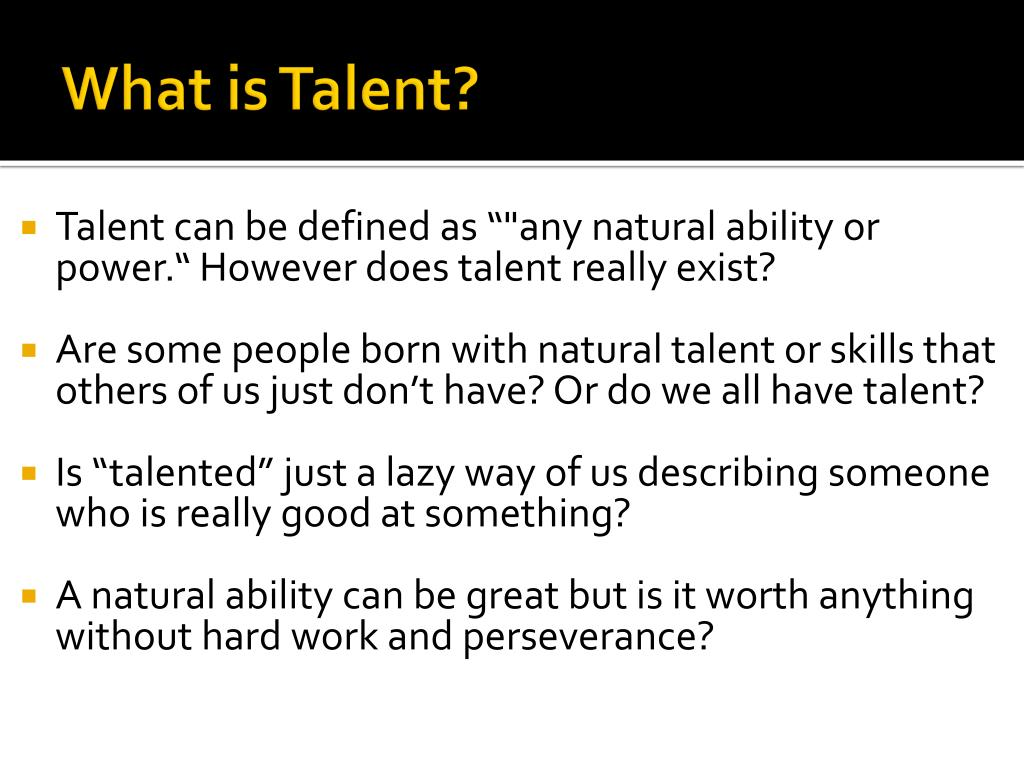 What is natural talent